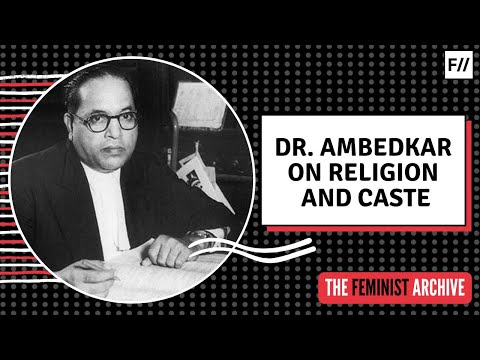 5 Questions on Caste and Religion Answered by Dr. Ambedkar | Feminism In India