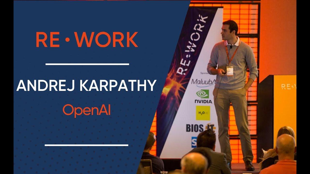 Andrej Karpathy, Research Scientist, OpenAI - RE•WORK Deep Learning Summit  2016 #reworkDL