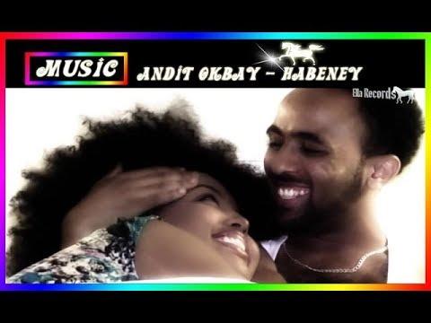 Eritrea music - Andit Okbay - Habeney | ሓበ�ይ - New Eritrean music 2015 (Official HD vid
