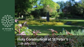St Peter's Holy Communion - 10am, 11th July 2021
