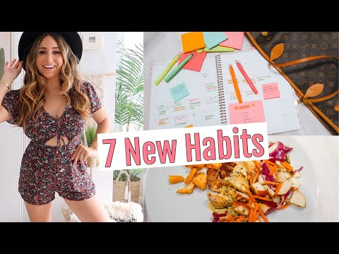 7 NEW Habits that changed my life! Successful habits to start doing!