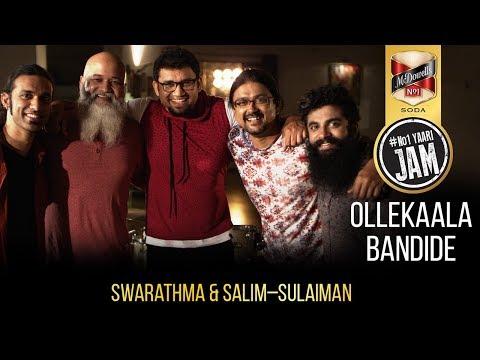 Ollekaala Bandide | Swarathma | Salim–Sulaiman | Kannada Song | #No1YAARIJAM