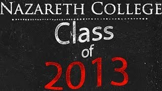 Nazareth College: Class of 2013 End of Year Video