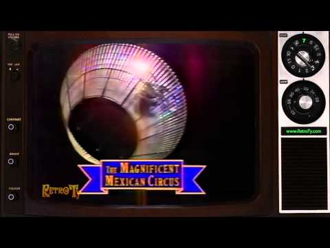 1989  Great Circuses of the World  Magnificent Mexican Circus