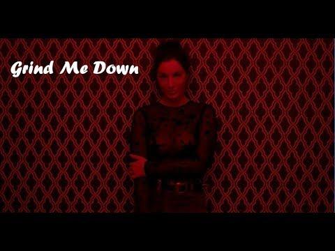 Lilianna Wilde - Grind Me Down Lyric