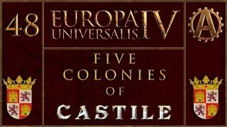 Europa Universalis IV The Five Colonies of Castille 48