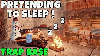 RUST | PRETENDING TO BE ASLEEP in a TRAP BASE !