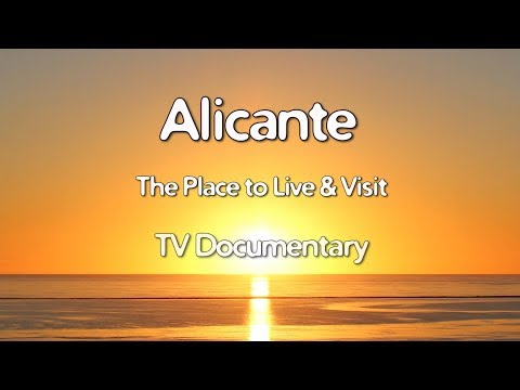 Costa Blanca Movie Alicante TV Documentary 2018 (11 Min)