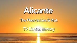 Costa Blanca Movie Alicante TV Documentary 2018 (11 min)