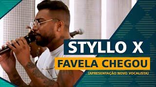FM O Dia - Styllo X - Favela Chegou (Apresentação Novo Vocalista)