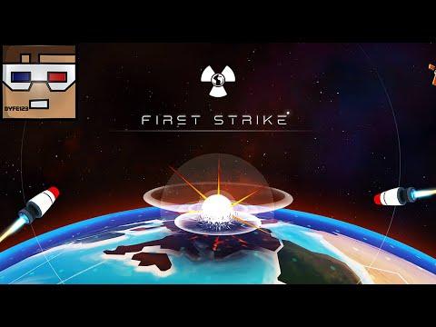 I Play: First Strike HD - Nuke Your Friends!