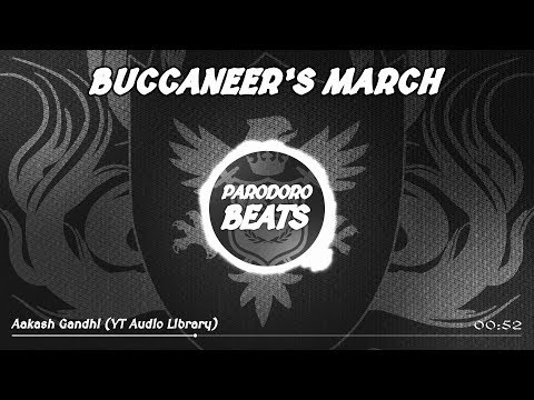 aakash-gandhi---buccaneers-march-(pirate-&-adventure-music)-[free2use]