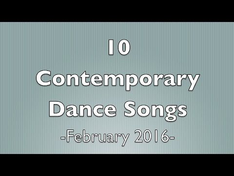 Contemporary Dance Songs - February 2016