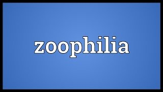 Zoophilia Meaning