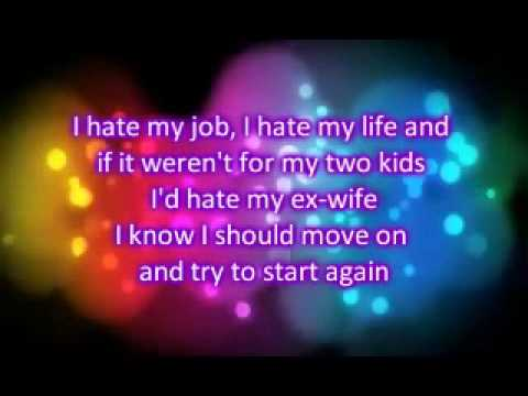 George Strait - I Hate Everything (Lyrics)
