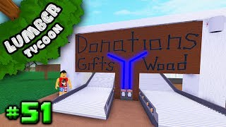 Lumber tycoon #51: donation drop-off system! | roblox