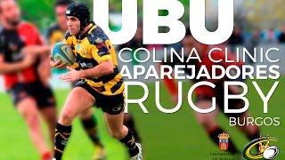 UBU COLINA CLINIC Aparejadores Rugby Burgos Vs Cr LA VILLA Villajoyosa