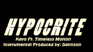 Hypocrite (Original) Ft. Timeless Motion