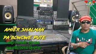 Download LIVE TERBARU LAGU BUGIS PA BOWONG PUTE VOC AMIER SHALMAN MUSIK KITA RECORD