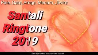 🔥New Santali ringtone 2019 ll pale_gate_amge_meopnam_jiwi ll santali ringtone ll