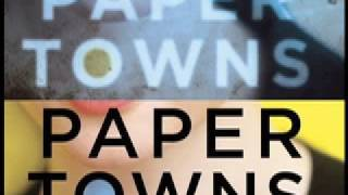 What Did You Think of Paper Towns!