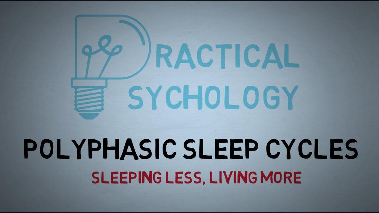 polyphasic sleep cycles uberman dymaxion and everyman sleep schedules youtube
