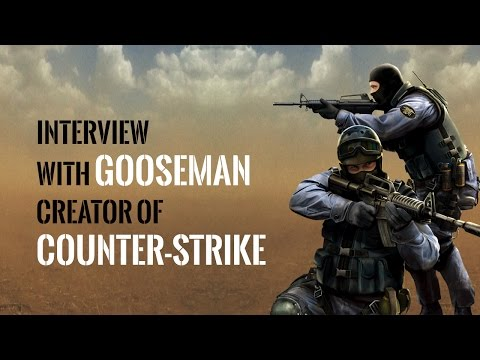 Interview with Counter-Strike creator Gooseman