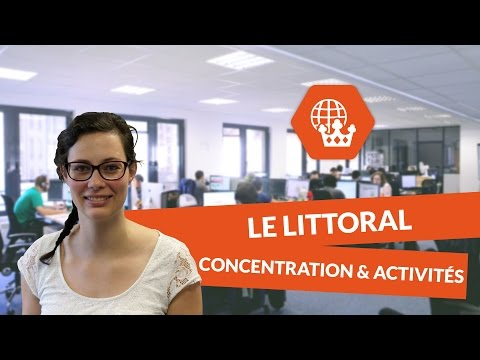 Les littoraux : La concentration des hommes et des activités - Histoire Géographie - digiSchool