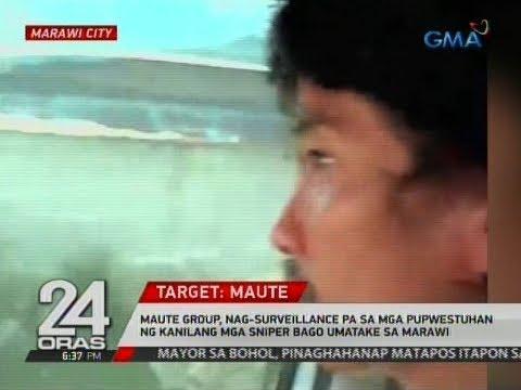 24 Oras: Maute, nag-surveillance pa sa mga pupwestuhan ng kanilang mga sniper bago umatake sa Marawi
