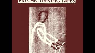 Aaron Dilloway $$$ Psychic Driving Tapes B4