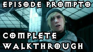 EPISODE PROMPTO - Full Walkthrough! Commentary Final Fantasy XV PS4 Pro 1080p 60fps