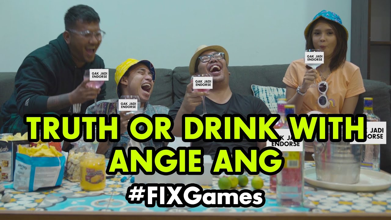 #FixGames : Truth Or Drink w/ Angie Ang