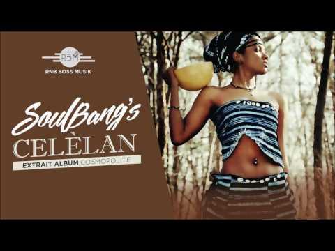 Soul Bang's - Celèlan (Clip Audio)
