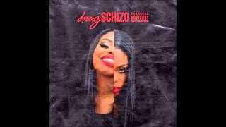 Dreezy Schizophrenia Prod. By D. Brooks Exclusive.mp3