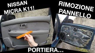 Smontaggio Pannello Portiera - Nissan Micra k11
