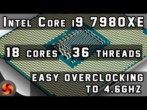 Intel Core i9 7980XE review - easy overclocking to 4.6ghz !