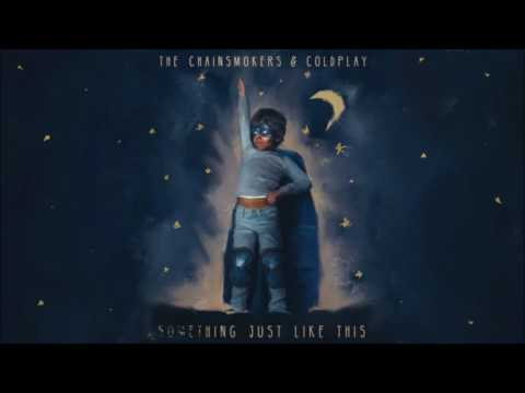 The Chainsmokers & Coldplay - Something Just Like This (1 Hour Mix)