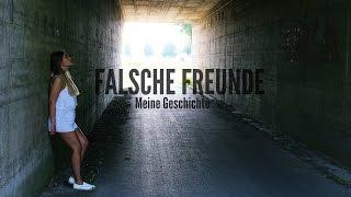 FALSCHE FREUNDE - meine Geschichte | janasdiary