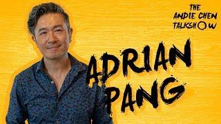 #23 ADRIAN PANG - Artistic Director of Pangdemonium