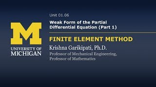 01.06. Weak Form of the Partial Differential Equation (Part 1)