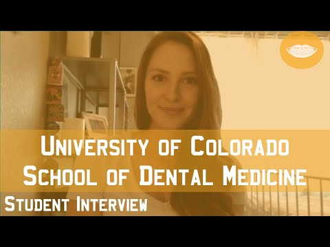University Of Colorado School Of Dental Medicine Student Interview    FutureDDS