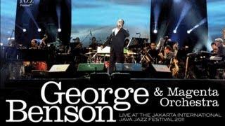 "George Benson & Magenta Ochestra ""That Sunday That Summer"" Live at Java Jazz Festival 2011"