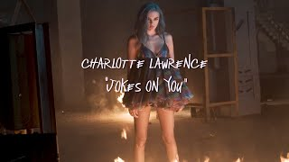 Charlotte Lawrence - Joke's On You (Behind the Scenes)