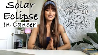 ALL SIGNS! Solar Eclipse in Cancer For Each Sign! June 2020