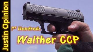 Walther CCP – 1st Hundred