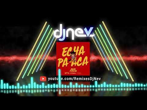 Juan Magan Ft. Pitbull, Rich The Kid & RJ Word – Echa Pa Acá (Dj Nev Rmx)