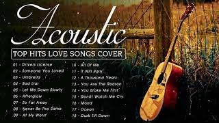 Best Acoustic Love Songs 2021 Playlist - English Guitar Acoustic Cover Of Popular Songs Of All Time