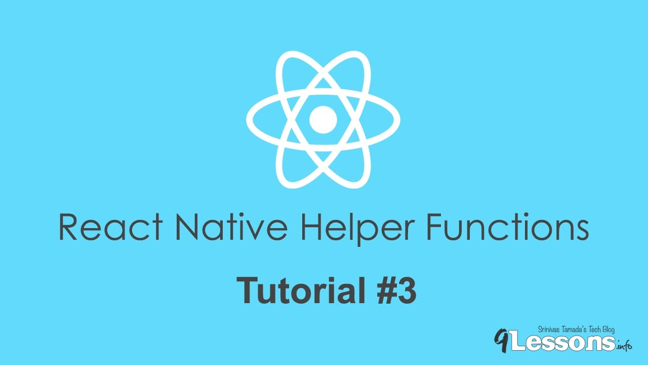 React Native JSON Parsing and Helper Functions - Tutorial Part 2