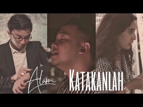 Alam Zulkarnain - KATAKANLAH (Official Music Video)
