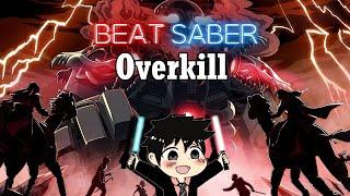 Beat Saber - Overkill - RIOT (Expert+)